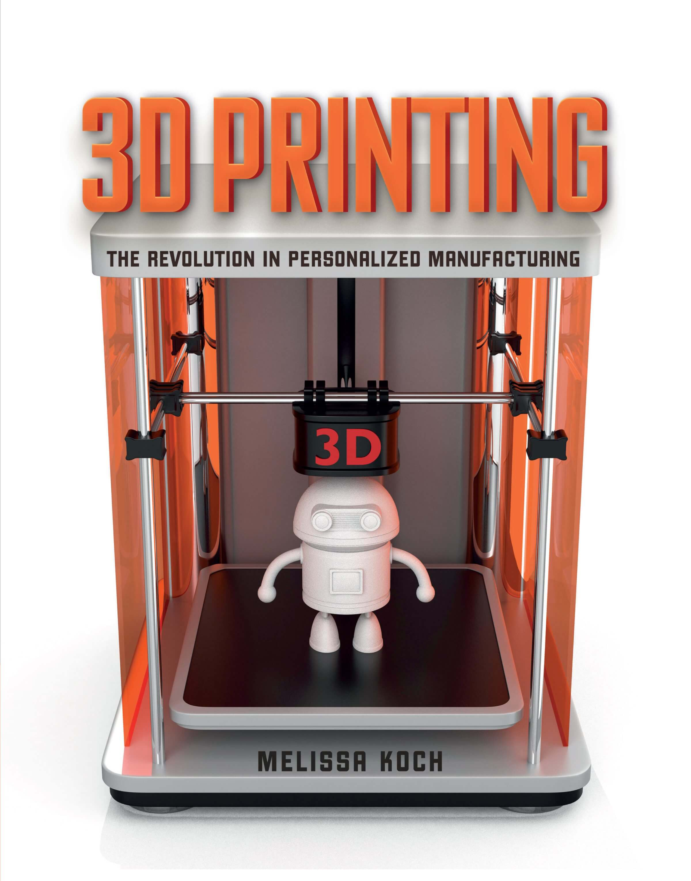 3D Printing: The Revolution in Personalized Manufacturing Cover Graphic